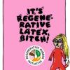 Illustriertes Erdmännchen mit langem blonden Haar und Latexanzug und Siegel der Regenerative Rubber Initiative