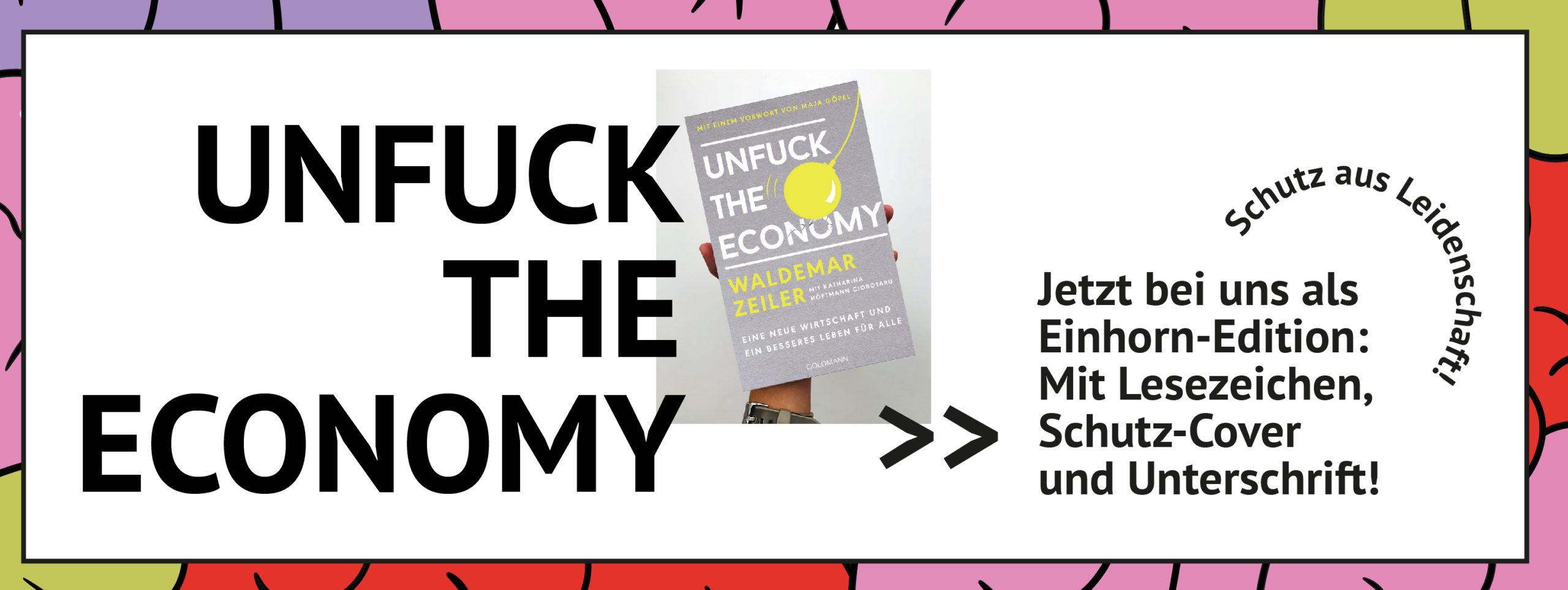 Hoch gehaltenes Buch Unfuck the Economy