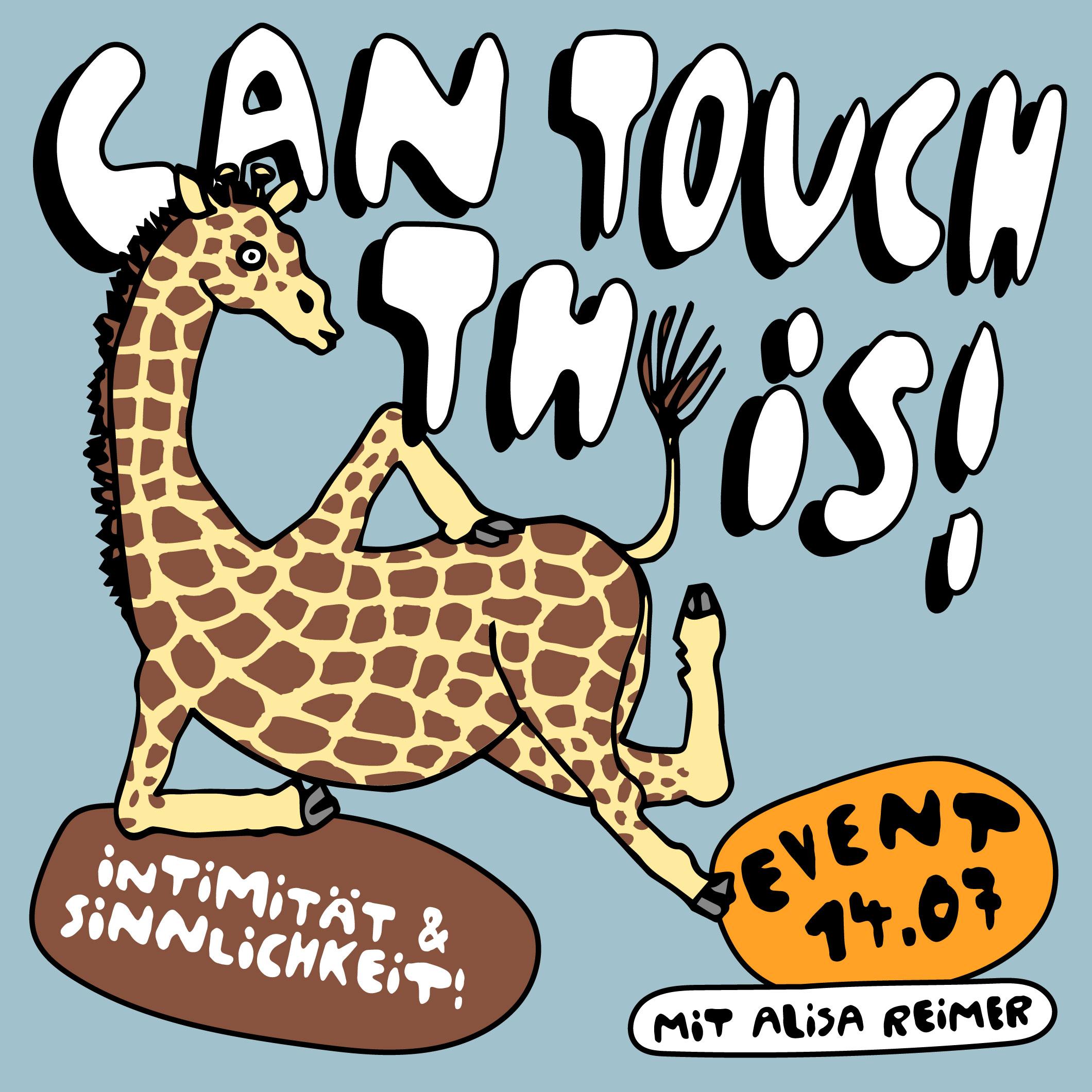 Von Sandra Bayer illustrierte Giraffe mit Slogan Can touch this! für Event 14.07.2021